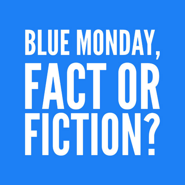 Blue Monday, Fact or Fiction?